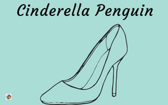 Cinderella Penguin or The Little Glass Flipper Freebie