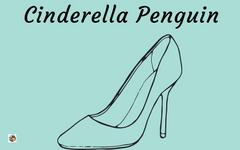 Cinderella Penguin or The Little Glass Flipper Freebie