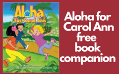 Aloha for Carol Ann Free Book Companion
