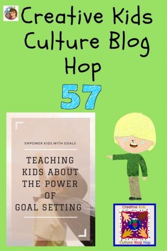 Creative Kids Culture Blog Hop Number 57 -multicultural activities, crafts, recipes, and musings for our creative kids