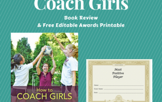 How-to-Coach-Girls-by-Wenjen-Foley-Book-Review-with-free-printable-sports-awards