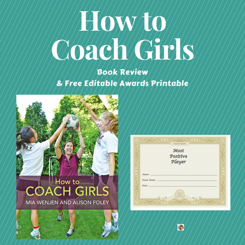 How to Coach Girls Book Review and Free Sports Awards