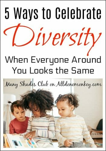 ways-celebrate-diversity-when-everyone-around-you-looks-the-same