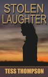 Stolen Laughter by Charlene Tess