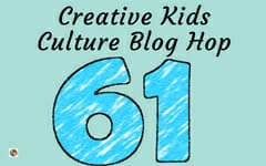 Creative Kids Culture Blog Hop 61 May 2018 and Birch Sap Information