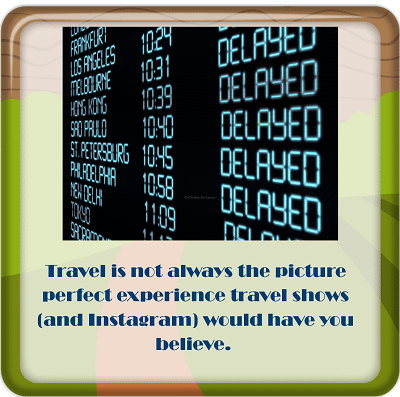 travel-is-not-always-picture-perfect