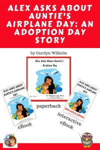 Alex-Asks-About-Aunties-Airplane-Day-An-Adoption-Day-Story-by-Carolyn-Wilhelm