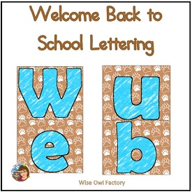 Welcome Back to School Bear Theme Letters