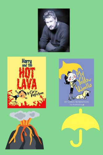 Chris Robertson is an author of children's books and this blog has book companions for two of them -- Harry and the Hot Lava and My Yellow Umbrella