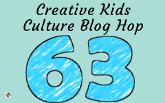 Welcome to the Creative Kids Culture Blog Hop 63