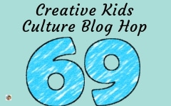 Welcome to the Creative Kids Culture Blog Hop 69