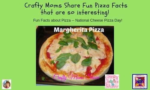 Fun Facts about Pizza -- National Cheese Pizza Day