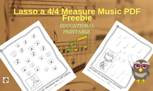Lasso a 4/4 Measure Music PDF Freebie