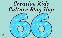 Welcome to the Creative Kids Culture Blog Hop 66