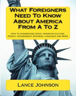 Review of What Foreigners Need To Know About America From A To Z