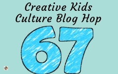 Welcome to the Creative Kids Culture Blog Hop 67