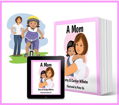 A Mom: What is an Adoptive Mother? Children's Book