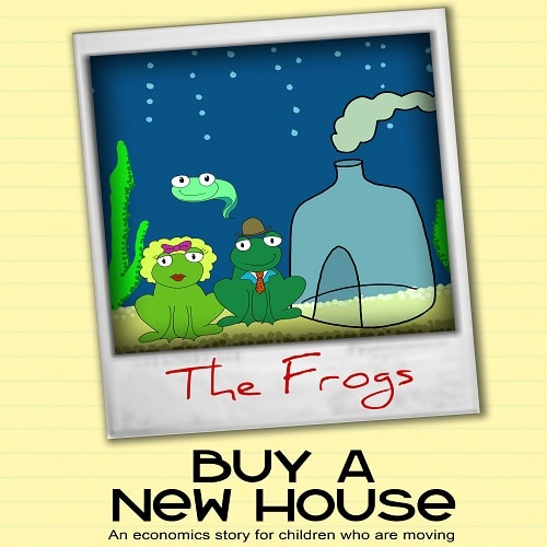 The Frogs Buy a House: An Economics Story for Children