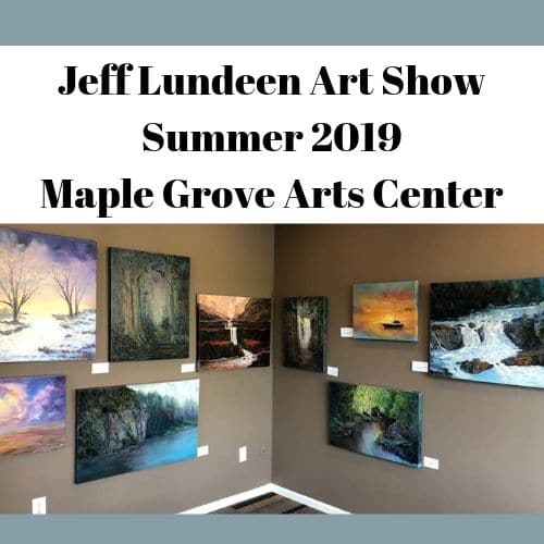 Jeff-Lundeen-art-show-2019-Maple-Grove-Arts-Center