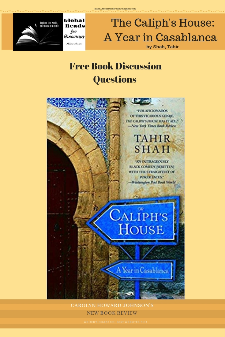 The Caliph's House: A Year in Casablanca Discussion Questions