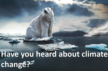 have-your-heard-about-climate-change