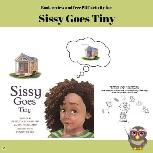 Tiny House Living for Children New Book Sissy Goes Tiny
