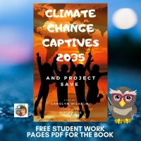 Climate-Change-Captives-2035-and-Project-SAVE-student-work-pages-book-companion-free-PDF