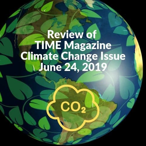 TIME Magazine Climate Change Issue 6-24-19 Review