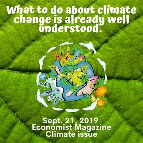 The-Economist-9-21-2019-says-we-already-know-what-to-do-about-global-warming