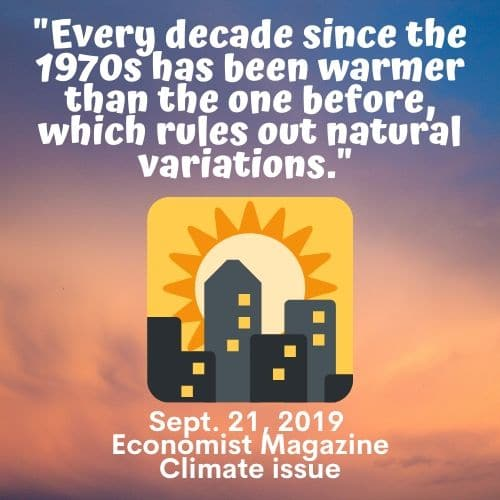 every-decade-since-the-1970s-has-been-warmer-than-the-one-before-according-to-The-Economist-9-21-2019
