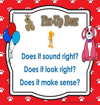 Fix-up Bear is the strategy that asks if a word sounds right, looks right, and if it makes sense.