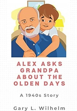 Alex-Asks-Grandpa-About-Olden-days