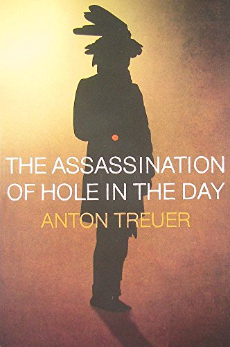 The Assassination of Hole in the Day by Anton Treuer