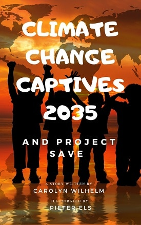 Climate Change Captives 2035 and Project SAVE for Middle Grades