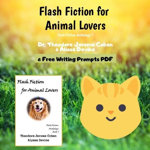 flash-fiction-animal-lovers-Theodore-Jerome-Cohen-always-free-on-Amazon
