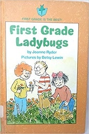 First-Grade-Ladybugs-Joanne-Ryder, Join our free eMember area and download this PDF for free.