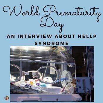 World Prematurity Day: An Interview About HELLP Syndrome