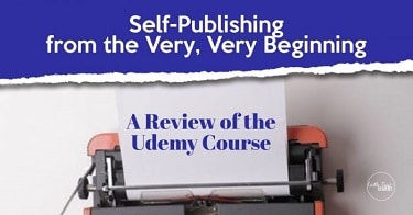 A-Review-of-Self-Publishing-From-The-Very-Very-Beginning-700x366