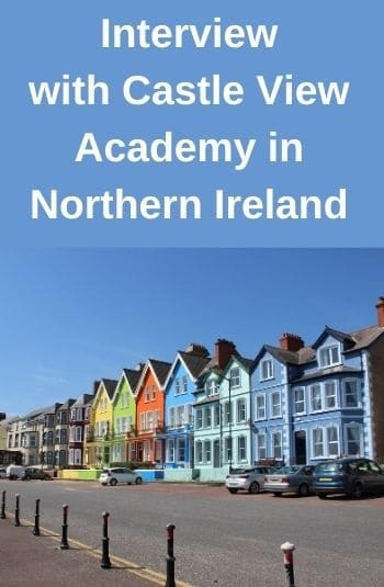 Interviewing Castle View Academy in Northern Ireland from USA