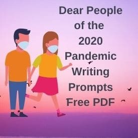 Dear 2020 from the Pandemic People Writing Prompts for the 15th