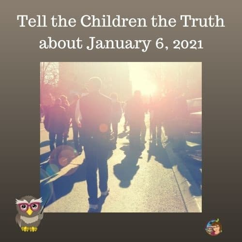 do-tell-the-children-the-truth-about-Jan-2021-protests