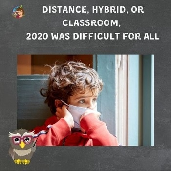 Distance and Hybrid Learning was difficult in 2020