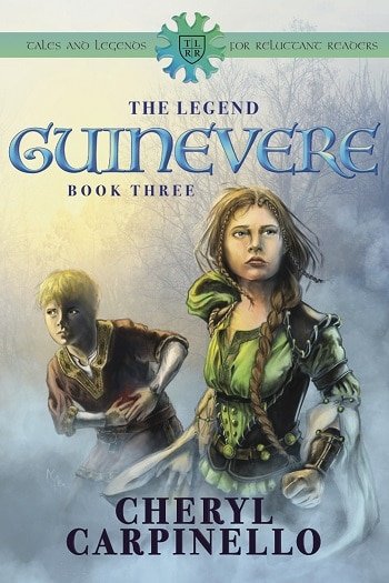 Guinevere The Legend Book 3 By Cheryl Carpinello