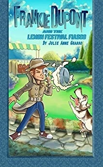 Frankie-Dupont-Festival-Fiasco-Mystery