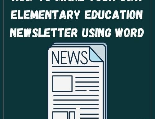 How to Make Your Own Elementary Education Newsletter using Word