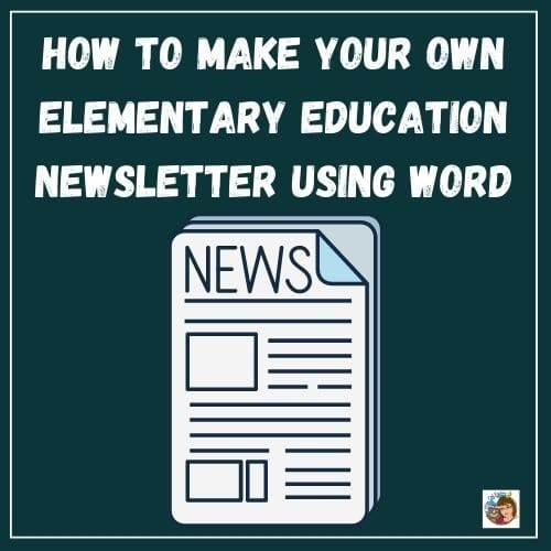 create-your-own-newsletter-using-word-for-elementary-education